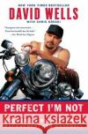 Perfect Im Not: Boomer on Beer, Brawls, Backaches, and Baseball