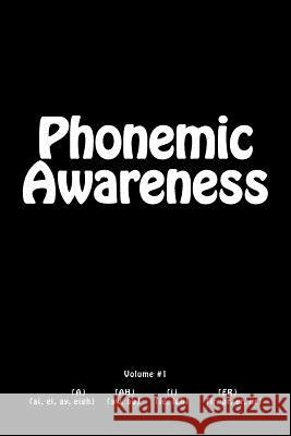 Phonemic Awareness: Beginning Readers Akintola S. Charles 9781545519301 Createspace Independent Publishing Platform - książka