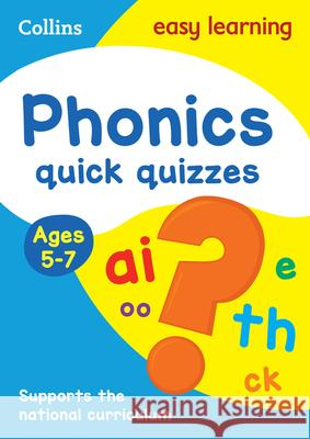 Phonics Quick Quizzes: Ages 5-7 Collins UK 9780008212445 HarperCollins UK - książka