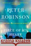 Piece of My Heart: An Inspector Banks Novel Peter Robinson 9780062431653 William Morrow & Company