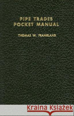 Pipe Trades Pocket Manual Thomas W. Frankland 9780028024103 McGraw-Hill/Glencoe - książka