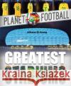 Planet Football: Greatest Stadiums Clive Gifford 9781526303455 Wayland