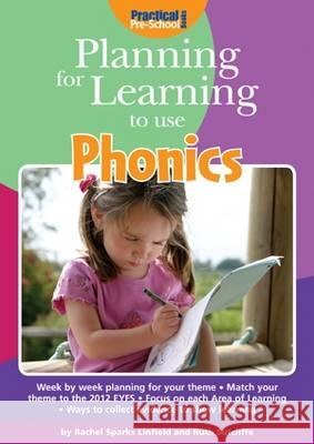 Planning for Learning to Use Phonics  Linfield, Rachel Sparks|||Sutcliffe, Ruth 9781909280380 Planning for Learning - książka