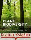 Plant Biodiversity: Monitoring, Assessment and Conservation A. Ansari S. S. Gill Abid A. Ansari 9781780646947 Cabi
