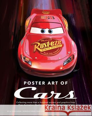 Poster Art of Cars: Collecting More Than a Hundred Posters and Graphics from Pixar Animation Studios and Walt Disney Imagineering. Victoria Saxon 9781484799840 Disney Editions - książka