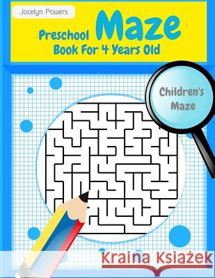 Preschool Maze Book for 4 Years Old: Maze Book for Kids Roland Brown 9781545298374 Createspace Independent Publishing Platform - książka