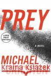 Prey Michael Crichton 9780060536985 HarperLargePrint