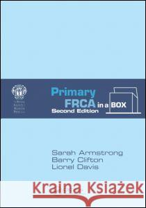 Primary FRCA in a Box Barry Barry Lionel Lionel 9781444180633 CRC Press - ksi��ka