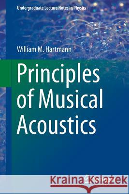 Principles of Musical Acoustics  Hartmann 9781461467854  - książka