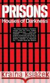 Prisons: Houses of Darkness