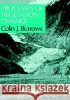 Processes of Vegetation Change Colin Burrows C. J. Burrows 9780045800131 Springer
