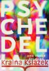 Psychedelia and Other Colours Rob Chapman 9780571282746 Faber & Faber