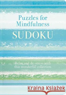 Puzzles for Mindfulness Sudoku Eric Saunders 9781789504217 Arcturus Publishing Ltd - książka