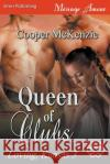 Queen of Clubs [Loving, Kansas 3] (Siren Publishing Menage Amour) Cooper McKenzie 9781682959640 Siren Publishing