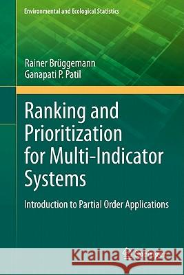 Ranking and Prioritization for Multi-indicator Systems : Introduction to Partial Order Applications Rainer Bruggemann Ganapati P. Patil 9781441984760 Not Avail - książka