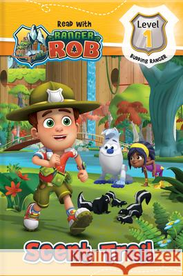Read with Ranger Rob: Scent Trail (Level 1: Budding Ranger)  9782898020056 Crackboom! Books - książka