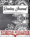 Reading Journal: Flower Chalkboard Cover Edition, Best Gifts for Book Lovers / Reading Log