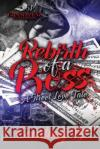 Rebirth of a Boss: A Street Love Tale Courtney B 9781543250886 Createspace Independent Publishing Platform