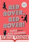 Red Rover, Red Rover: Games We Used to Play