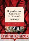 Reproductive Genomics in Domestic Animals Zhihua Jiang Troy L. Ott  9780813817842