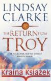 Return from Troy Lindsay Clarke 9780007152568 HarperCollins (UK)