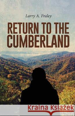 Return to Cumberland Larry Fraley 9781947247208 Yorkshire Publishing - książka
