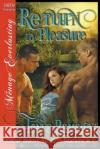 Return to Pleasure [Rescue Ranch: The Next Generation 1] (Siren Publishing Menage Everlasting) Tonya Ramagos 9781682959114 Siren Publishing