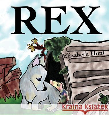 Rex Elizabeth Hunt 9780990595168 Starlight Galaxy Publishing - książka