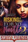 Risking It All for My Hustla 2 Chyna L 9781543250664 Createspace Independent Publishing Platform