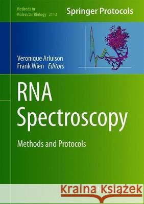 RNA Spectroscopy : Methods and Protocols Veronique Arluison Frank Wien 9781071602775 Humana - książka