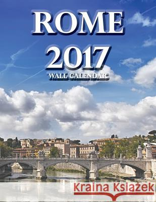 Rome 2017 Wall Calendar Lotus Art 9781542682329 Createspace Independent Publishing Platform - książka