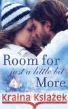 Room for Just a Little Bit More: A Novella - audiobook Beth Ehemann Carly Robins Will Damron 9781536684636 Brilliance Audio
