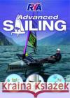 RYA Advanced Sailing  9781910017098 Royal Yachting Association