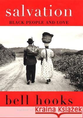 Salvation: Black People and Love Bell Hooks 9780060959494 Harper Perennial - książka