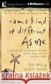 Same Kind of Different as Me: A Modern-Day Slave, an International Art Dealer, and the Unlikely Woman Who Bound Them Together - audiobook