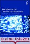 Sandplay and the Therapeutic Relationship: Play, Alchemy and Neuroscience Rosa Napoliell 9781138891883 Routledge