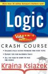 Schaum's Easy Outline Logic: Based on Schaum's Outline of Theory and Problems of Logic John Nolt Dennis Rohatyn Achille C. Varzi 9780071455350 McGraw-Hill Companies