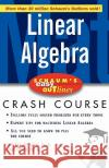 Schaum's Easy Outline of Linear Algebra Seymour Lipschutz Marc Lars Lipson Kimberly S. Kirkpatrick 9780071398800 McGraw-Hill Companies