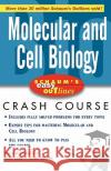 Schaums Easy Outlines Molecular and Cell Biology: Based on Schaums Outline of Theory and Problems of Molecular and Cell Biology