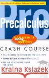 Schaums Easy Outlines Precalculus: Based on Schaums Outline of Precalculus