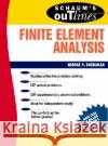 Schaums Outline of Finite Element Analysis
