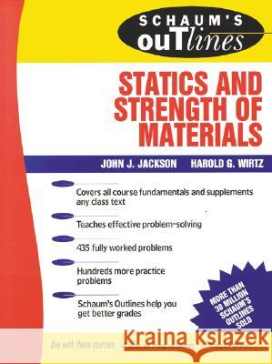 Schaum's Outline of Statics and Strength of Materials John H. Jackson Harold G. Wirtz 9780070321212 McGraw-Hill - książka