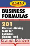 Schaums Quick Guide to Business Finance: 201 Decision-Making Tools for Business, Finance, and Accounting Students
