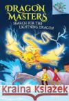 Search for the Lightning Dragon: A Branches Book (Dragon Masters #7) Tracey West Damien Jones 9781338042894 Scholastic Inc.