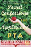 Secret Confessions of the Applewood PTA Ellen Meister 9780060824815 Avon Books