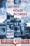 Set This House in Order: A Romance of Souls Matt Ruff 9780060954857 Harper Perennial