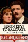 Seven Keys to Baldpate Earl Derr Biggers 9781543248173 Createspace Independent Publishing Platform