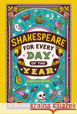 Shakespeare for Every Day of the Year Allie Esiri 9780143134374 Penguin Books - książka