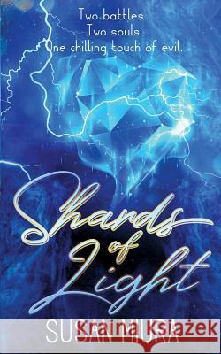 Shards of Light Susan Miura 9781732711280 Vinspire Publishing - książka
