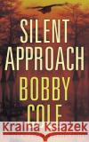 Silent Approach - audiobook Bobby Cole 9781536628791 Brilliance Audio